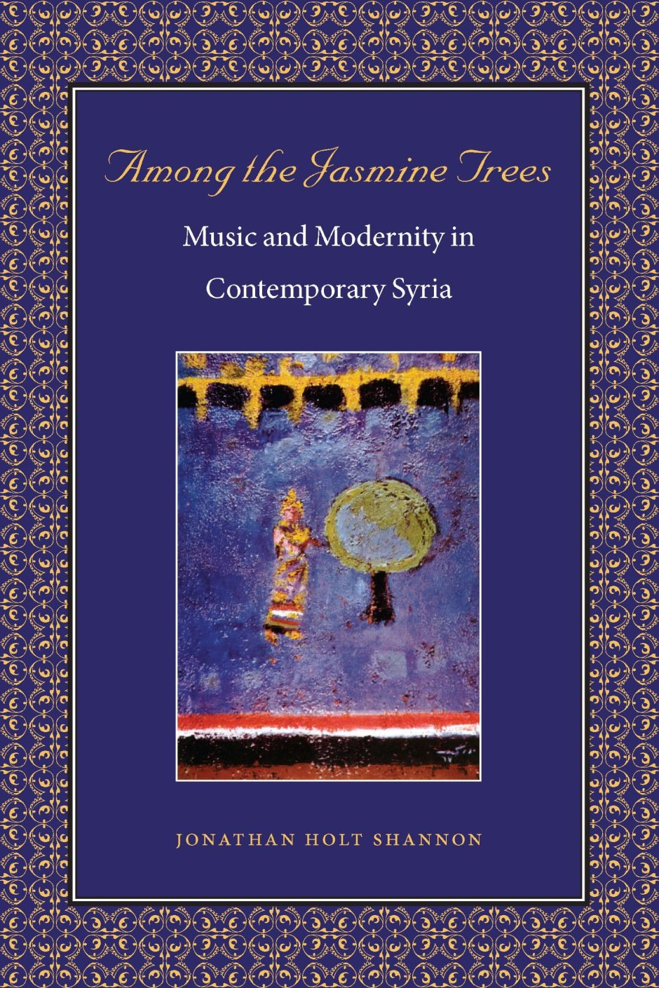 among-the-jasmine-trees-music-and-modernity-in-contemporary-syria-music-culture