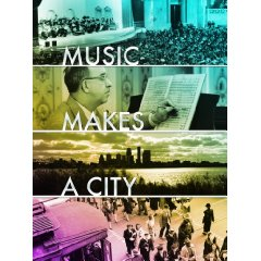 """Music Makes a City"" documentary of the Louisville Orchestra in celebration of its 75 anniversary"