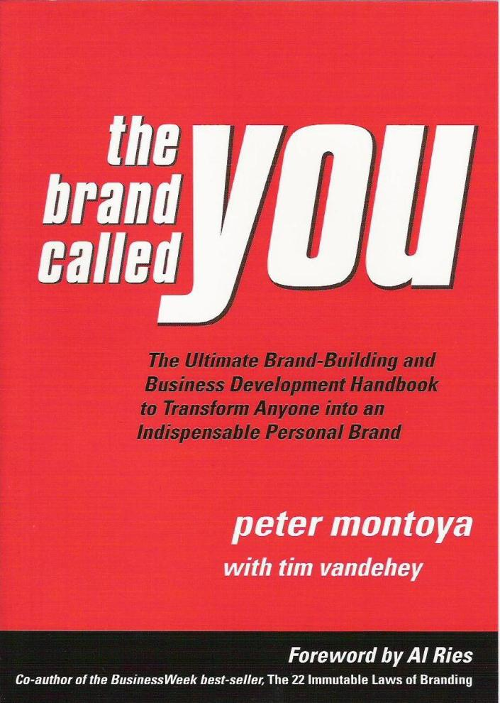 "Peter Montoya's ""The Brand Called You"""