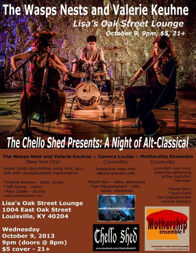 The Chello Shed Presents: A Night of Alt-Classical.  October 9, 2013